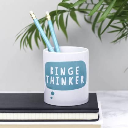 binge thinker